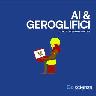 Ai & Geroglifici (Ottantacinquesima Puntata)