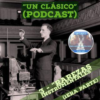 "3 - ""Rarezas Instrumentales"" (parte 1)"