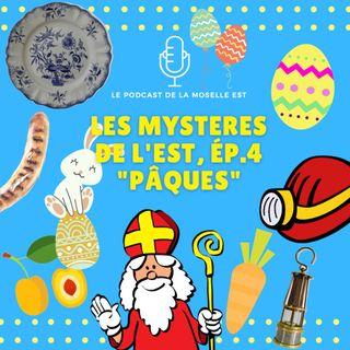 Les Mystères de l'Est, Episode 4 : Pâques