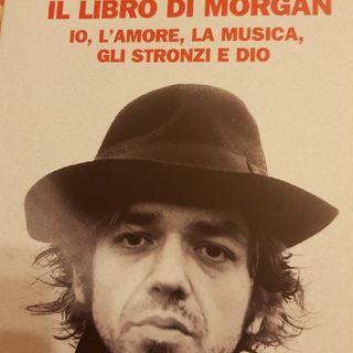 Marco Castoldi: Il Libro Di Morgan- Io,l'amore,la Musica,gli Stronzi E Dio- Televisione-Invenzione