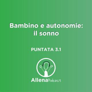 AllenaPodcast - Bambino e autonomie di vita: il sonno