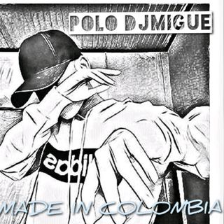 "MADE IN COLOMBIA (VOL.2) ""Aleteo,Zapateo & Guaracha""(Polo DJMigue)"