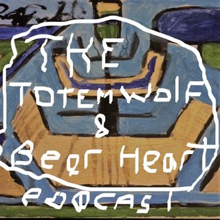 The Totem Wolf and Bearheart Podcast Episode 1 Season 2