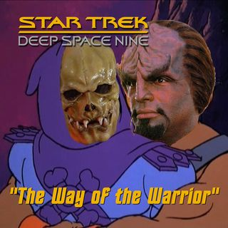 "Season 3, Episode 14: ""The Way of the Warrior"" (DS9) with Dr. Una McCormack"