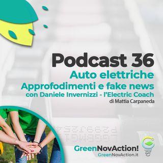 #36 - Auto elettriche - Approfondimenti e fake news