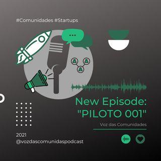 Piloto - Voz das comunidades do Brasil
