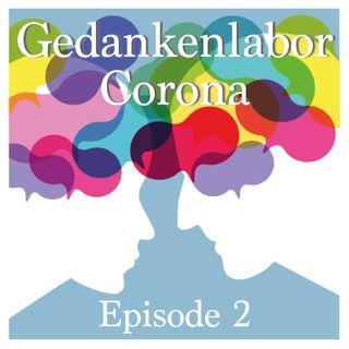 Episode 2: Von gesellschaftlichen Veränderungen, die der Welt guttun würden.