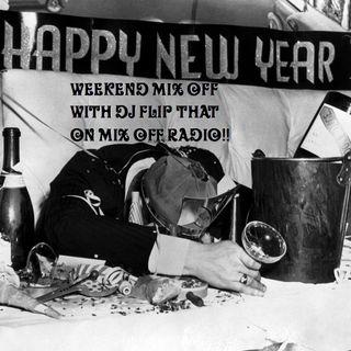 WeekEnd Mix Off 12/28/18 (Live DJ Mix)