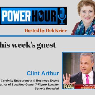 Guest: Clint Arthur: Celebrity Entrepreneur & Author of Speaking game