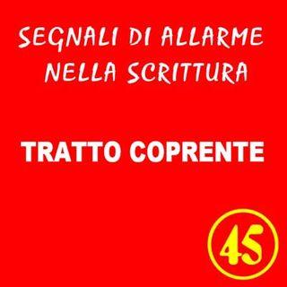45 - Tratto coprente - Segnali di allarme nella scrittura - Ursula Avè - Lallemant