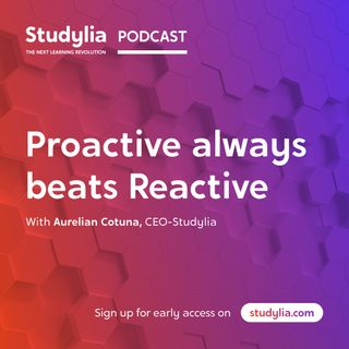 Proactive always beats Reactive