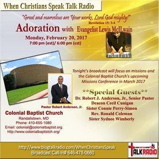Adoration with Evangelist Mac, Featuring Missions at Colonial Baptist Church