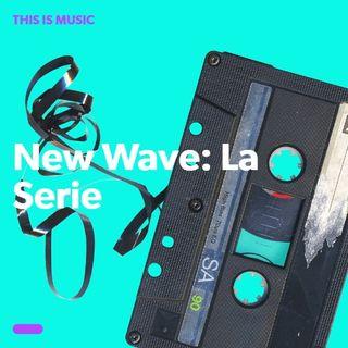 #2: Historia de la New Wave (Capítulo 1)
