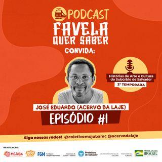 Favela Quer Saber convida Acervo da Laje Ep#1