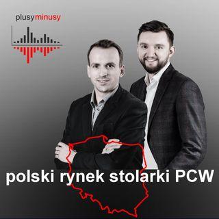 Plusy, minusy #3 - Polski rynek stolarki PCW