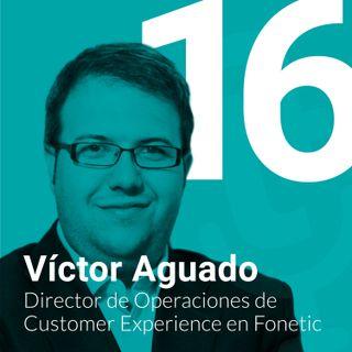 Episodio #16: Cómo liderar equipos IT y lograr que se queden contigo con Víctor Aguado de Fonetic