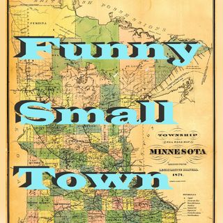 Funny in a Small Town 001