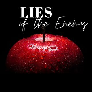 Lies of the Enemy