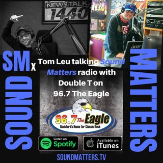 (SMx): Tom Leu on 96.7 the Eagle