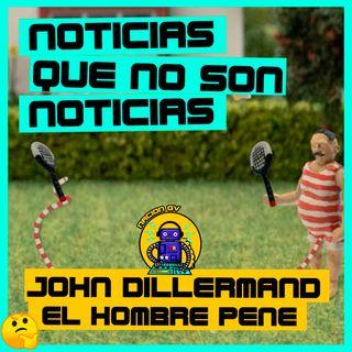 Noticias Geek: John Dillermand, el hombre pene | 10 de enero