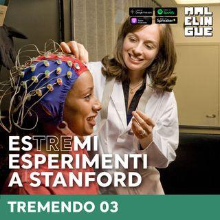 #3 - Estremi esperimenti a Stanford