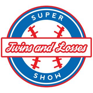 Twins and Losses Supershow Episode 36: Third Time Is A Charm