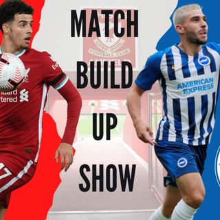 Liverpool v Brighton | Match Build Up Show