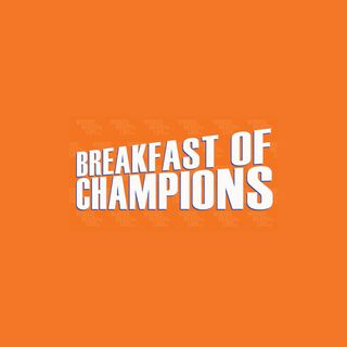 The Breakfast of Champions  Show Ep. 13- Fall 2020