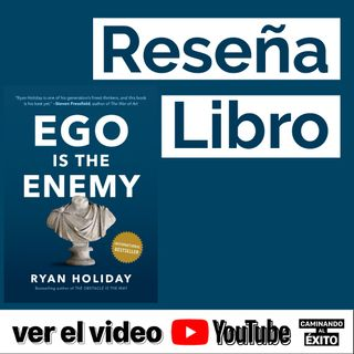 El Ego es el enemigo Review