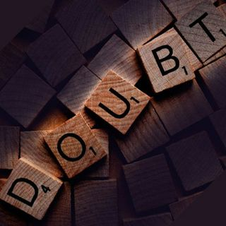 How To Overcome Doubting?
