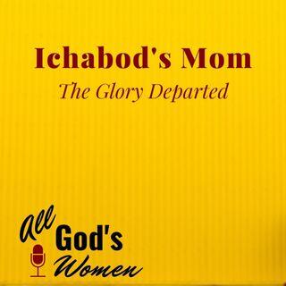 Ichabod's Mom The Glory Departed