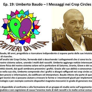 Ep.19 Umberto Baudo - Crop Circles