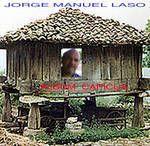 Jorge Manuel Laso - 05 - Te Tengo a Ti / capicua