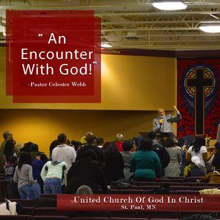 An Encounter With God!