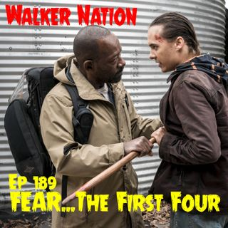 "EP 189 ""FEAR...The First Four"""