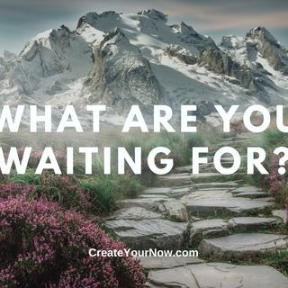 2257 What Are You Waiting For?