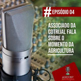 Associado da Cotrijal fala sobre o momento da agricultura