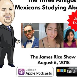Episode 32 - Mexicans Studying Abroad