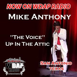 Mike Anthony Up In The Attic on Buffalo's WDAP Radio