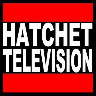 Aliens and stuff - Hatchet TV podcast