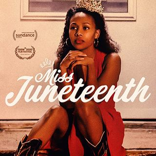 Miss Juneteenth 2020 Conscious Movie Review
