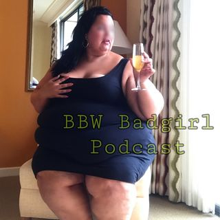 Episode #34 - BIG Bellies & Belly Boys: BBW BadGirl With Isabella Martin