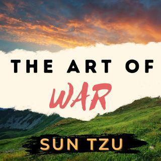 Chapter 7: Maneuvering - The Art of War - Sun Tzu