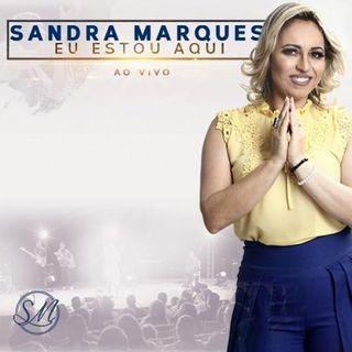 Sandra Marques - Eu estou aqui (ao vivo)