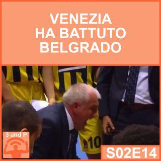 S02E14 - Venezia ha vinto a Belgrado