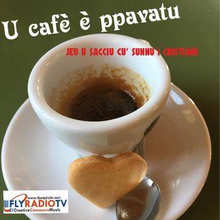 U CAFE' E' PPAVATU - SPEAKER PER UNA SERA: FRANCO NESCI