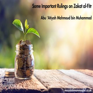 Some Important Rulings on Zakat al-Fitr | Abu 'Atiyah Mahmood bin Muhammad
