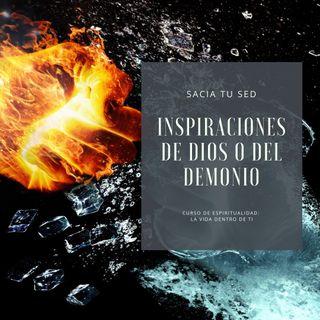9 Las inspiraciones de Dios y del demonio