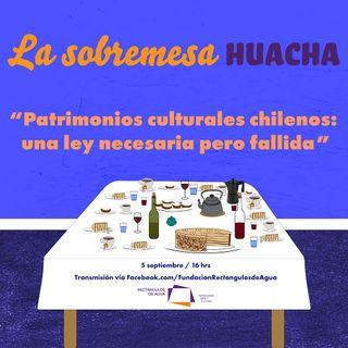 """""""Patrimonios culturales chilenos una ley necesaria pero fallida"""""""