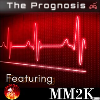 THE PROGNOSIS Featuring MM2K